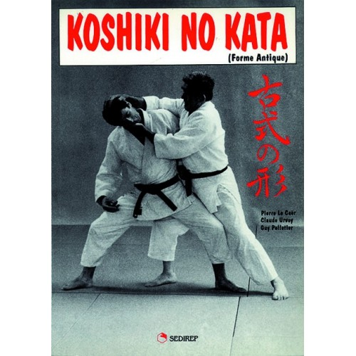 LIBRO : Koshiki No Kata. Forme antique