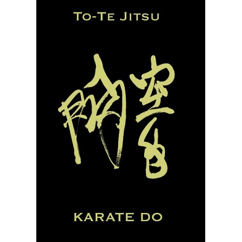 LIBRO : To Te Jitsu Karate Do. Edicion Lujo