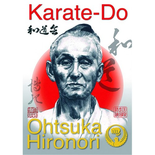 LIBRO : Wado Ryu Karate Do. Edicion Lujo