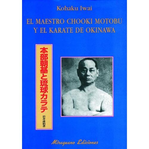 LIBRO : Chooki Motobu y el Karate de Okinawa