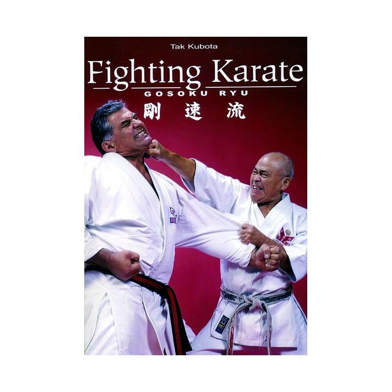 LIBRO : Fighting Karate. Gosoku Ryu