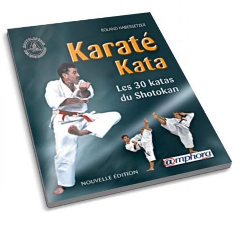 LIBRO : Karate Kata. Les 30 katas du Shotokan