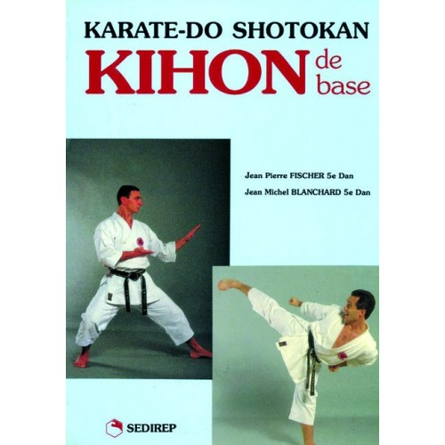 LIBRO : Karate Do Shotokan. Kihon de base