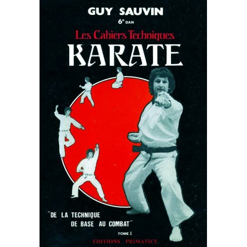 LIBRO : Karate. Cahiers techniques