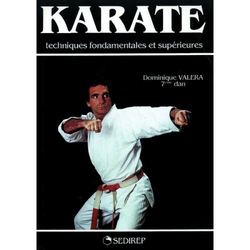 LIBRO : Karate. Techniques fondamentales et superieures