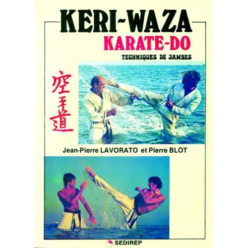 LIBRO : Keri-Waza Karate-Do. Techniques de jambes