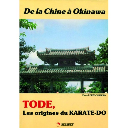 LIBRO : Tode. Les origines du karate-do