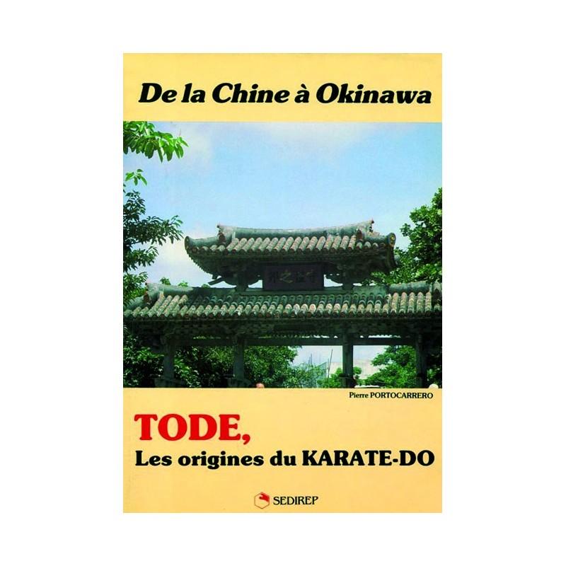 LIBRO : Tode. Les origines du karate-do