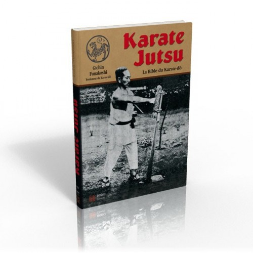 LIBRO : Karate Jutsu. La bible du Karate-Do