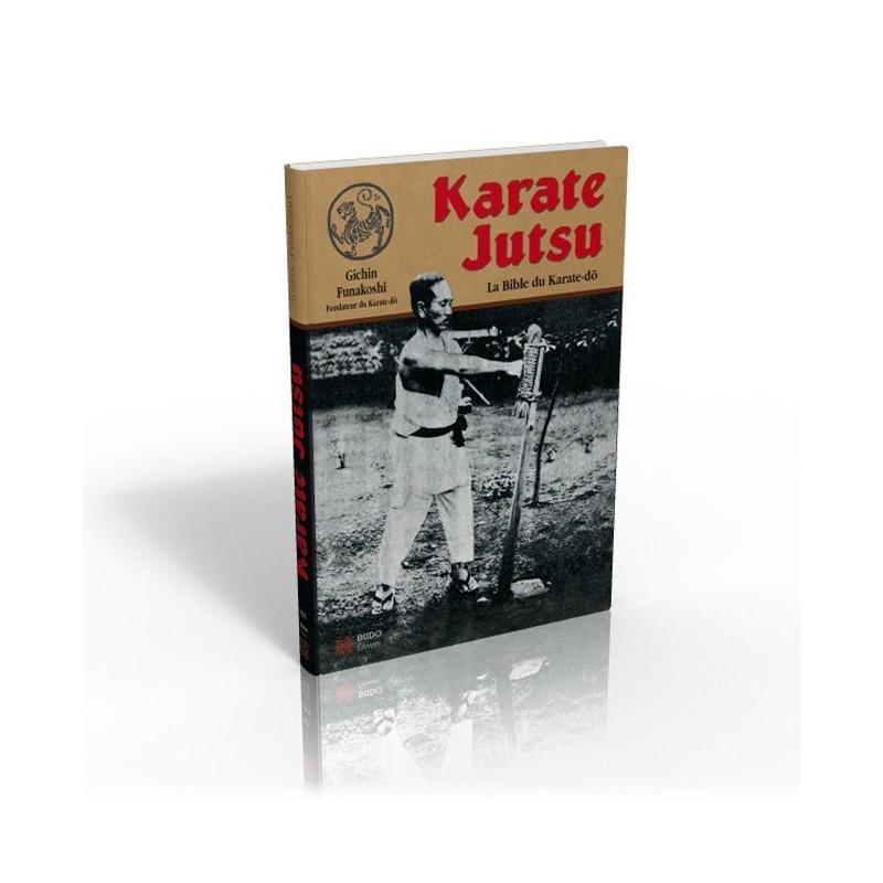 LIBRO : Karate Jutsu. La bible du Karate-Do