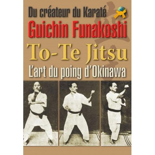 LIBRO : To-te Jitsu. L'art du poing d'Okinawa