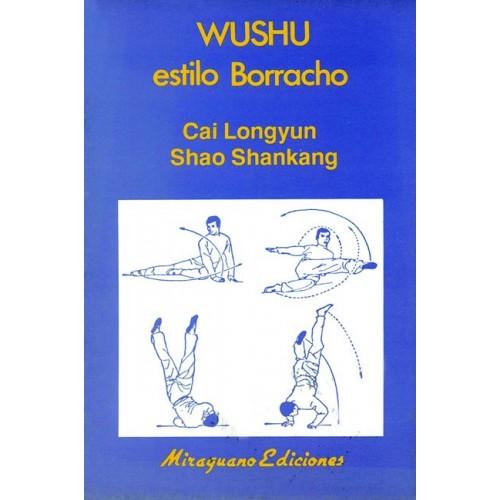 LIBRO : Wu Shu estilo Borracho