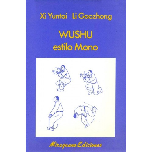 LIBRO : Wu Shu estilo Mono
