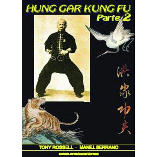 LIBRO : Hung Gar Kuen Kung Fu 2