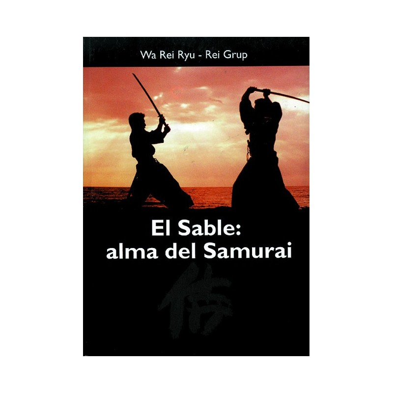 LIBRO : Sable. Alma de Samurai