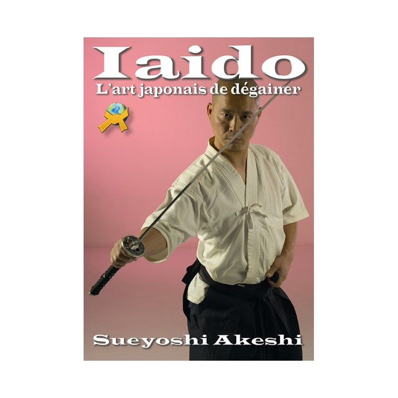 LIBRO : Iaido. L'art japonais de degainer