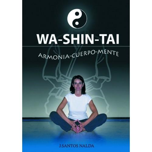 LIBRO : Wa Shin Tai. Armonia cuerpo-mente