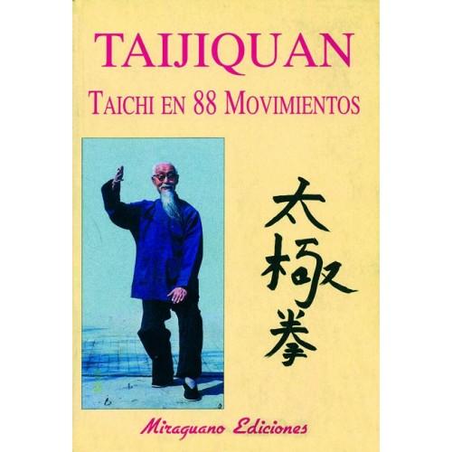 LIBRO : Taijiquan. Taichi en 88 movimientos