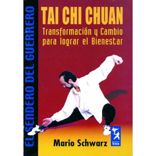 LIBRO : Tai Chi Chuan. Transformacion y cambio