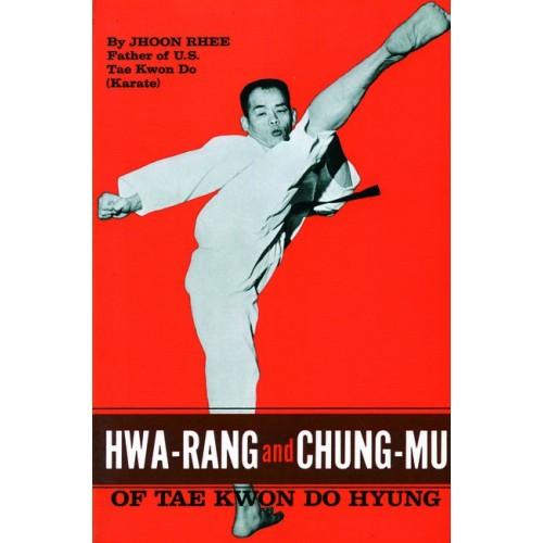 LIBRO : Hwa Rang and Chung Mu of Taekwondo Hyung