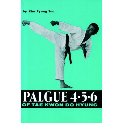 LIBRO : Palgue 4·5·6 of Taekwondo Hyung