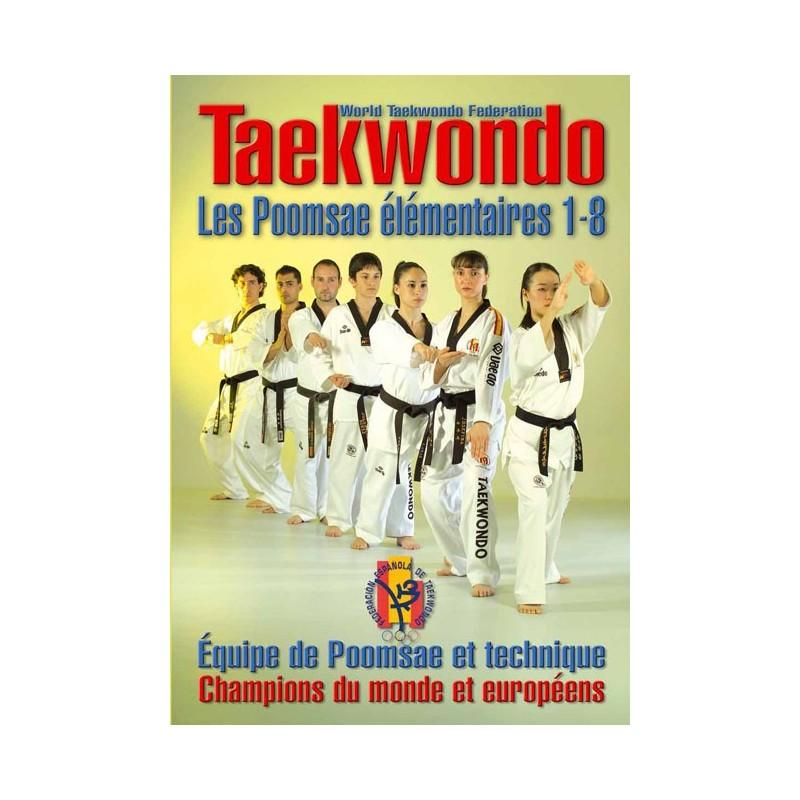 LIBRO : Taekwondo. Les poomsae elementaires 1-8