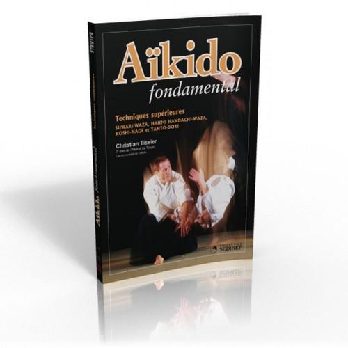 LIBRO : Aïkido fondamental 2. Techniques superieures