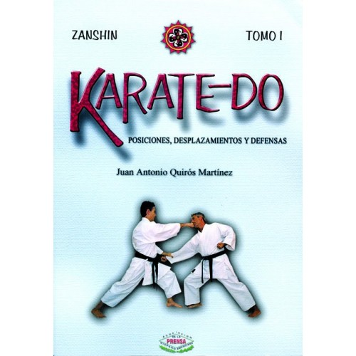 LIBRO : Karatedo 1. Posiciones, desplazamientos y defensas