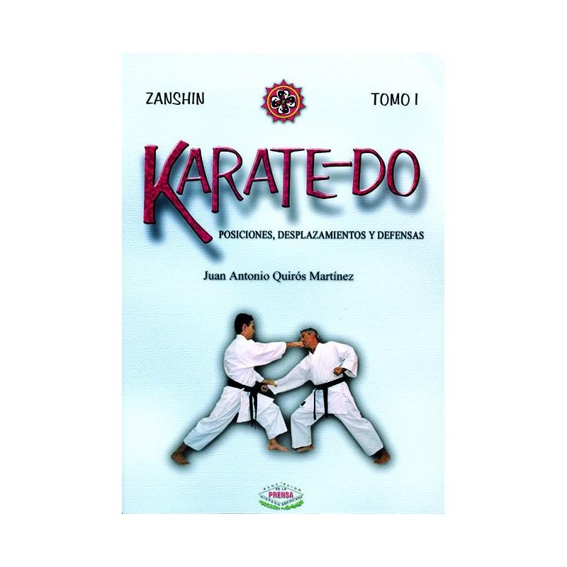 LIBRO : Karatedo 1. Posiciones, desplazamientos y defensas