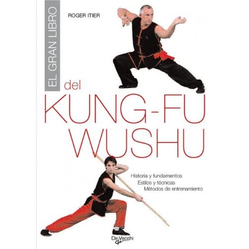 LIBRO : Gran libro del Kung Fu Wu Shu