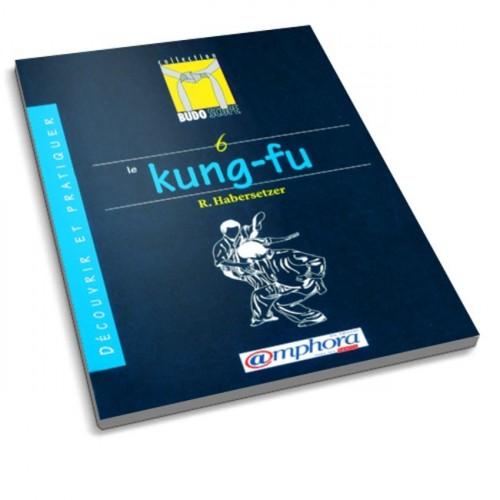 LIBRO : Decouvrir et pratiquer le Kung Fu