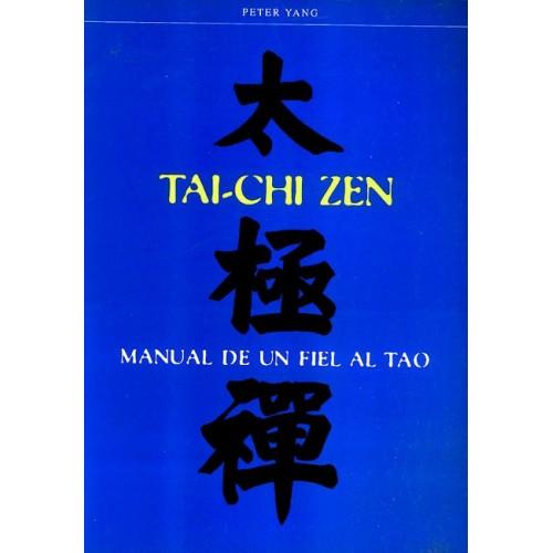 LIBRO : Tai Chi Zen. Manual de un fiel al Tao