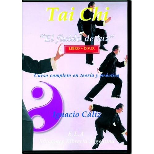 LIBRO : Tai Chi. El fluido de la luz +DVD