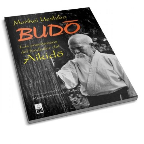 LIBRO : Budo. Las enseñanzas del fundador del Aikido