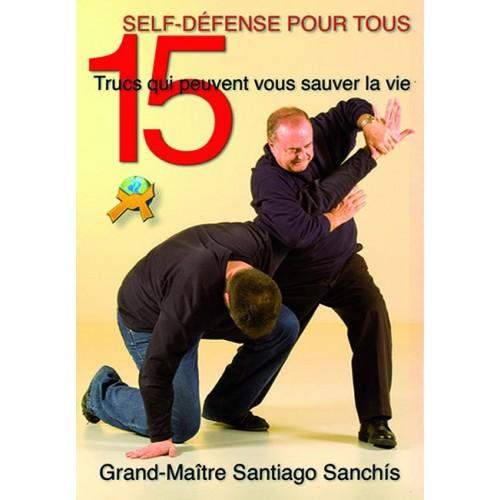 LIBRO : 15 Trucs qui peuvent sauver la vie. Self defense pour tous