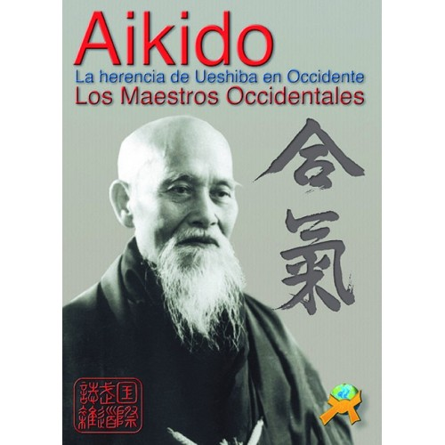 LIBRO : Aikido. La herencia de Ueshiba en Occidente