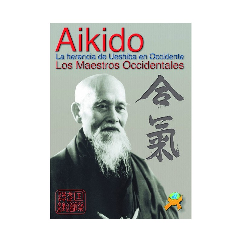 LIBRO : Aikido. La herencia de Ueshiba en Occidente