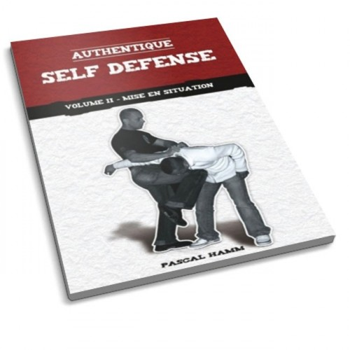 LIBRO : Authentique Self Defense 2. Mise en situation