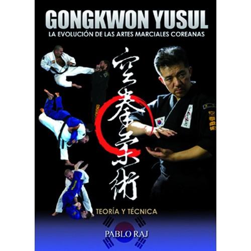 LIBRO : Gongkwon yusul. La evolucion de las artes marciales coreanas