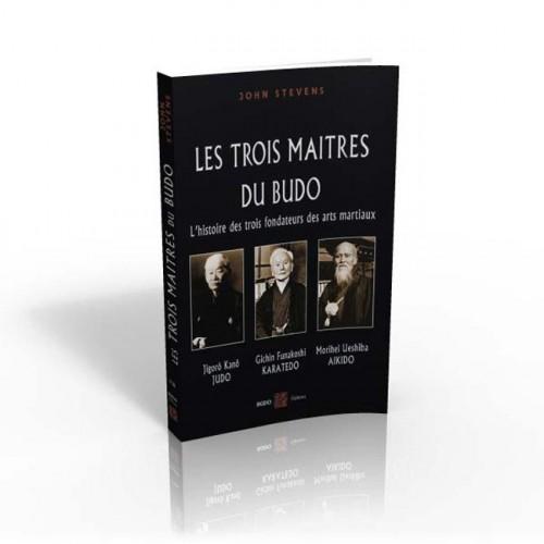 LIBRO : Les trois maitres du Budo