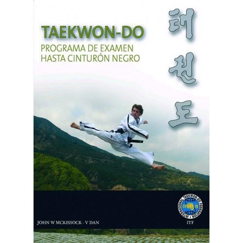 LIBRO : Taekwon-Do ITF. Programa de examen hasta cinturon negro