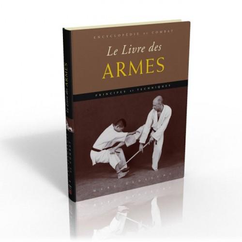LIBRO : Encyclopedie de combat. Le livre des armes