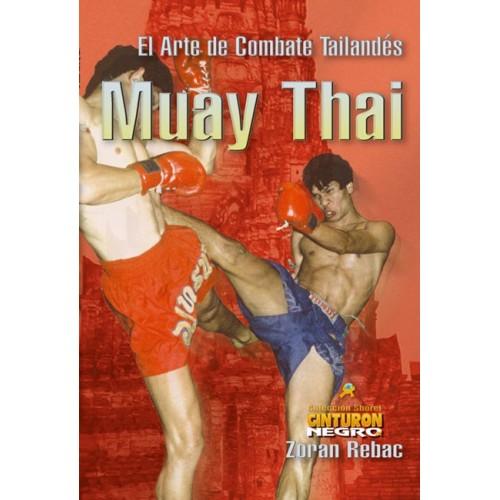 LIBRO : Muay Thai. El arte de combate tailandes