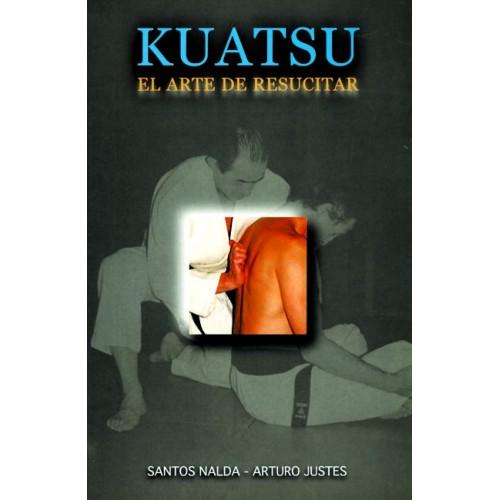 LIBRO : Kuatsu. El arte de resucitar