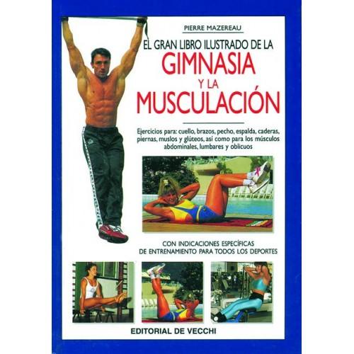 LIBRO : Gran libro de la gimnasia y de la musculacion