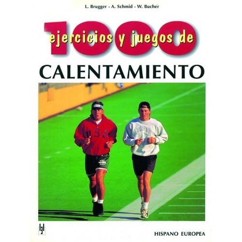 LIBRO : 1000 ejercicios y juegos de calentamiento