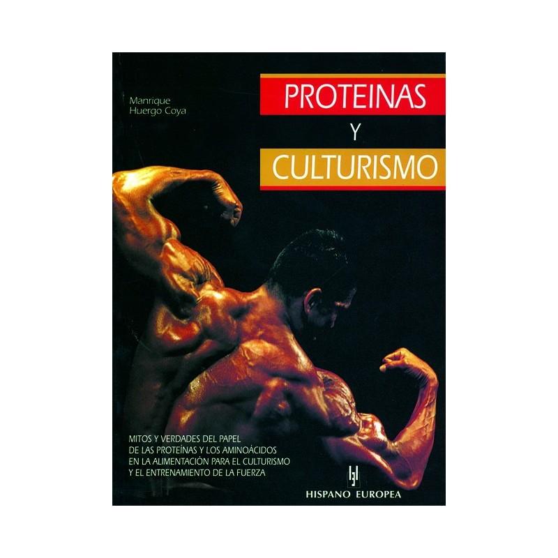 LIBRO : Proteinas y culturismo