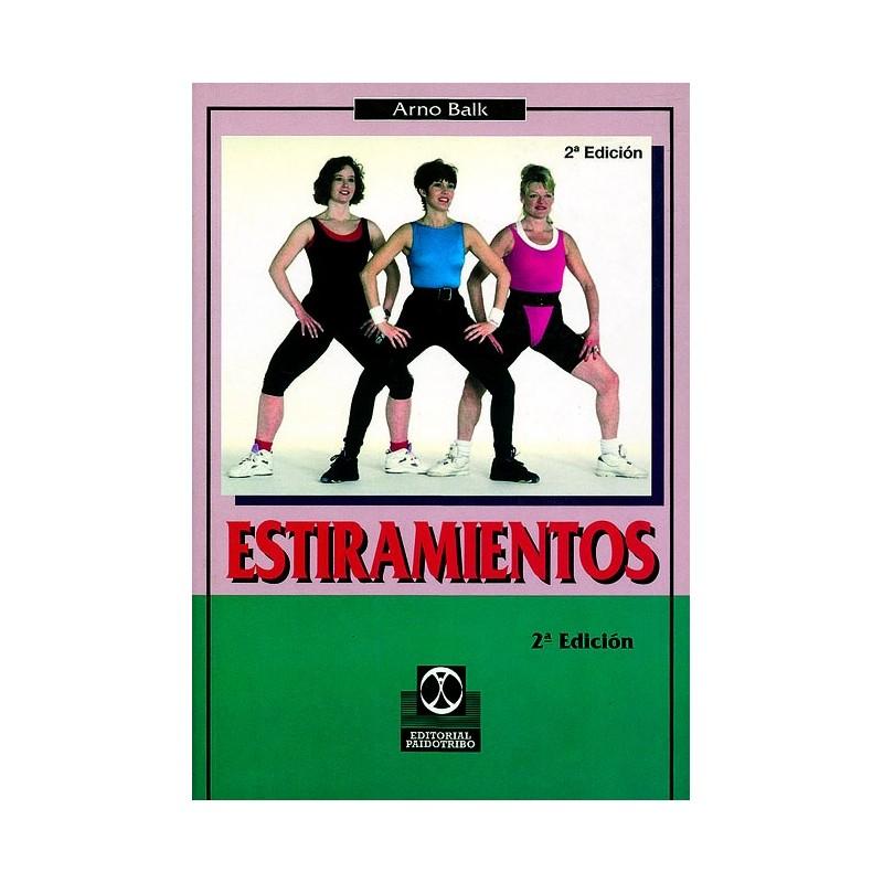 LIBRO : Estiramientos. Desarrollo de ejercicios
