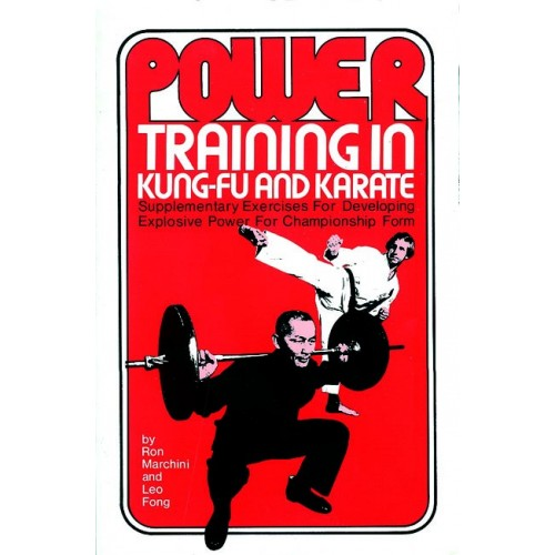 LIBRO : Power training in Kung Fu and Karate