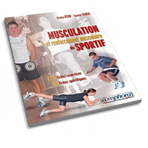 LIBRO : Musculation et renforcement musculaire du sportif